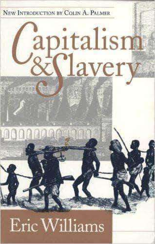 Download Capitalism and Slavery by Eric-Williams (E-Book), Urban Books, Black History and more at United Black Books! www.UnitedBlackBooks.org