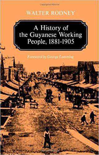 Download Walter Rodney-A History of the Guyanese Working People, 1881-1905 (E-Book), Urban Books, Black History and more at United Black Books! www.UnitedBlackBooks.org