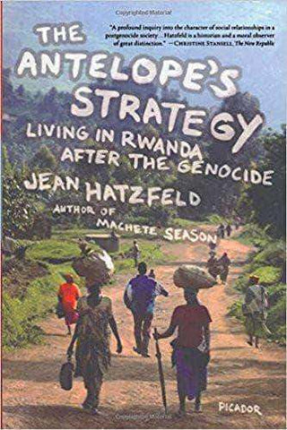 Download The Antelope's Strategy: Living in Rwanda After the Genocide (E-Book), Urban Books, Black History and more at United Black Books! www.UnitedBlackBooks.org