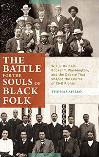 Download The Battle for the Souls of Black Folk: W.E.B. Du Bois, Booker T. Washington, and the Debate That Shaped the Course of Civil Rights, Urban Books, Black History and more at United Black Books! www.UnitedBlackBooks.org