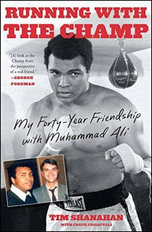 Running with the Champ; My Forty-Year Friendship with Muhammad Ali (E-Book)