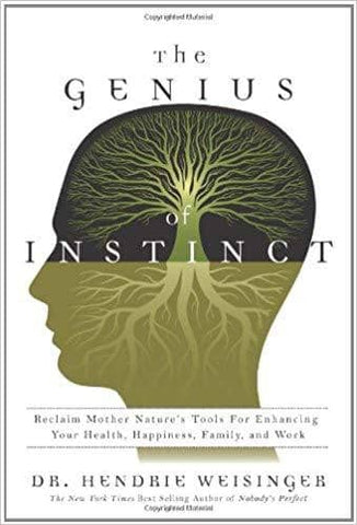 Download The Genius of Instinct Reclaim Mother Nature's Tools for Enhancing Your Health (E-Book), Urban Books, Black History and more at United Black Books! www.UnitedBlackBooks.org