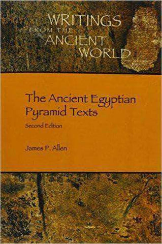 Writings From The Ancient World: The Ancient Egyptian Pyramid Texts by James P. Allen African American Books at United Black Books
