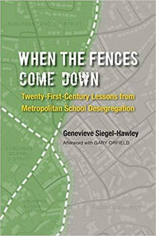Download When the Fences Come Down; Twenty-First-Century Lessons from Metropolitan School Desegregation (E-Book), Urban Books, Black History and more at United Black Books! www.UnitedBlackBooks.org