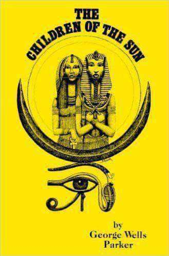 Download The Children of the Sun By George Wells Parker (E-Book), Urban Books, Black History and more at United Black Books! www.UnitedBlackBooks.org