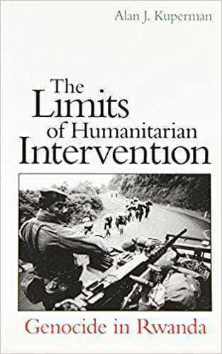 Download The Limits of Humanitarian Intervention Genocide in Rwanda (E-Book), Urban Books, Black History and more at United Black Books! www.UnitedBlackBooks.org