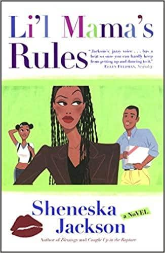 Lil Mamas Rules: A Novel by Sheneska Jackson (Paperback)