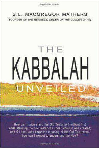 Download The Kabbalah Unveiled Ed. and Trans. by S.L. 'MacGregor' Mathers, Urban Books, Black History and more at United Black Books! www.UnitedBlackBooks.org