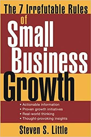 Download John Wiley & Sons - The 7 Irrefutable Rules of Small Business Growth (E-Book), Urban Books, Black History and more at United Black Books! www.UnitedBlackBooks.org