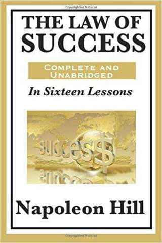 Napoleon Hill - The Law of Success in Sixteen Lessons (E-Book)