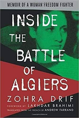 Download Inside the Battle of Algiers; Memoir of a Woman Freedom Fighter (E-Book), Urban Books, Black History and more at United Black Books! www.UnitedBlackBooks.org