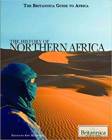 Download The History of Northern Africa (The Britannica Guide to Africa), Urban Books, Black History and more at United Black Books! www.UnitedBlackBooks.org