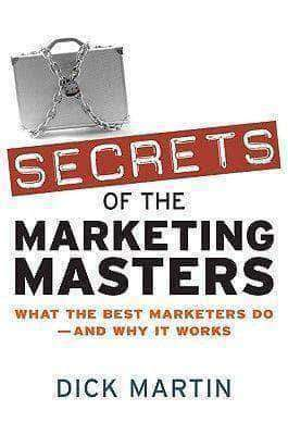 Secrets Of The Marketing Masters - What The Best Marketers Do, And Why It Works (E-Book) African American Books at United Black Books