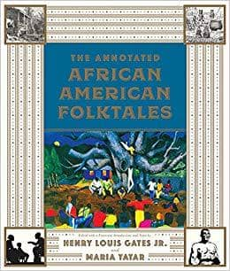 Download The Annotated African American Folktales, Urban Books, Black History and more at United Black Books! www.UnitedBlackBooks.org