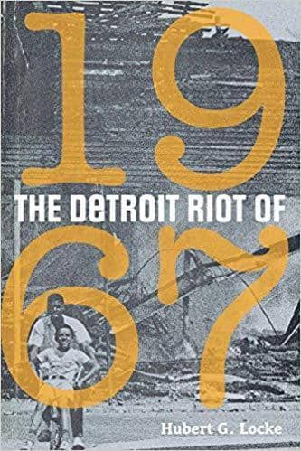 Download Locke - The Detroit Riot of 1967 (E-Book), Urban Books, Black History and more at United Black Books! www.UnitedBlackBooks.org