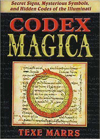 Download Codex Magica: Secret Signs, Mysterious Symbols, and Hidden Codes of the Illuminati by Texe Marrs , Codex Magica: Secret Signs, Mysterious Symbols, and Hidden Codes of the Illuminati by Texe Marrs Pdf download, Codex Magica: Secret Signs, Mysterious Symbols, and Hidden Codes of the Illuminati by Texe Marrs pdf, Freemasonry, Illuminati, Magic, Signs, Symbols books,
