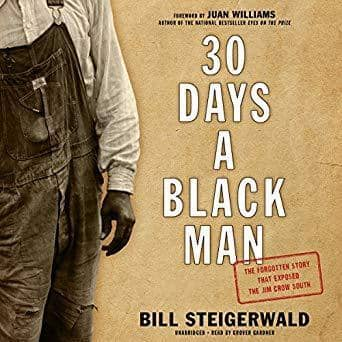 Download 30 Days a Black Man; the Forgotten Story That Exposed the Jim Crow South (E-Book), Urban Books, Black History and more at United Black Books! www.UnitedBlackBooks.org