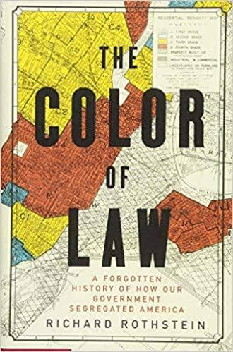 Download The Color of Law: A Forgotten History of How Our Government Segregated America (E-Book), Urban Books, Black History and more at United Black Books! www.UnitedBlackBooks.org