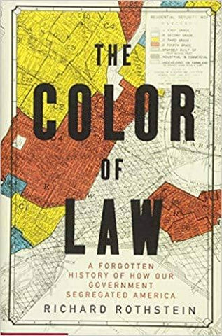 The Color of Law: A Forgotten History of How Our Government Segregated America (E-Book)