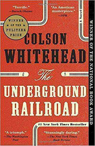 Download The Underground Railroad: A Novel (Paperback), Urban Books, Black History and more at United Black Books! www.UnitedBlackBooks.org