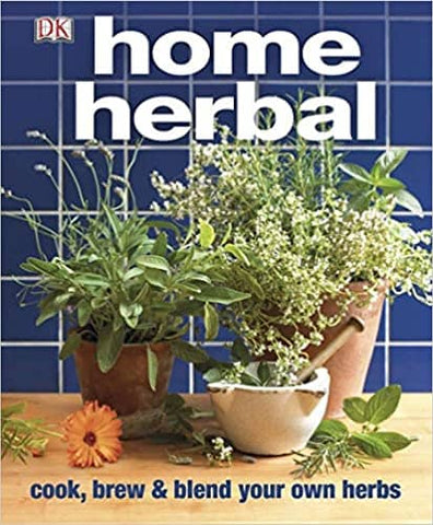 Download Home Herbal - The Ultimate Guide to Cooking, Brewing, and Blending Your Own Herbs, Urban Books, Black History and more at United Black Books! www.UnitedBlackBooks.org