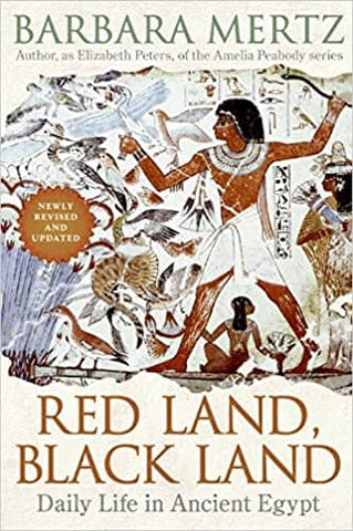 Red Land, Black Land: Daily Life in Ancient Egypt by Barbara Mertz (E-Book)