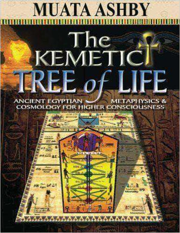 Download Kemetic Tree of Life (E-Book), Urban Books, Black History and more at United Black Books! www.UnitedBlackBooks.org