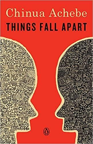Things Fall Apart: A Novel by Chinua Achebe (Paperback + E-Book)