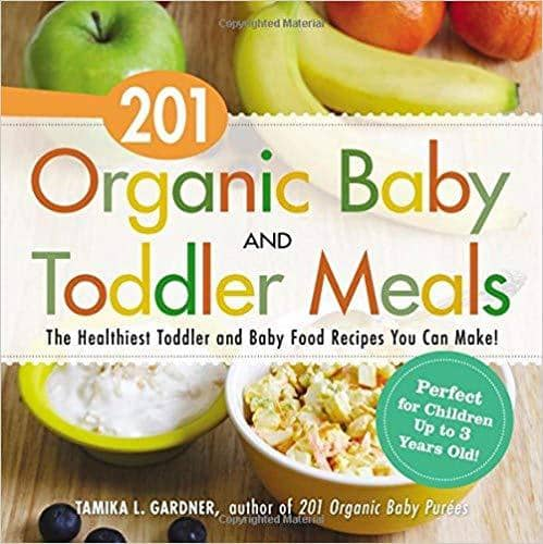 Download 201 Organic Baby And Toddler Meals (E-Book), Urban Books, Black History and more at United Black Books! www.UnitedBlackBooks.org