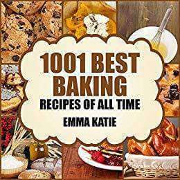 Download Baking 1001 Best Baking Recipes of All Time (E-Book), Urban Books, Black History and more at United Black Books! www.UnitedBlackBooks.org