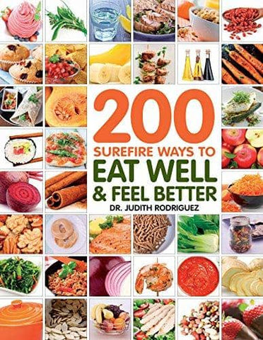 Download 200 Surefire Ways to Eat Well and Feel Better (E-Book), Urban Books, Black History and more at United Black Books! www.UnitedBlackBooks.org