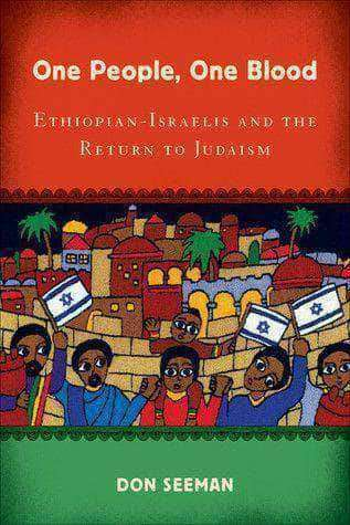 Download One Blood One People Ethiopian: Israelis and the Return to Judaism, Urban Books, Black History and more at United Black Books! www.UnitedBlackBooks.org