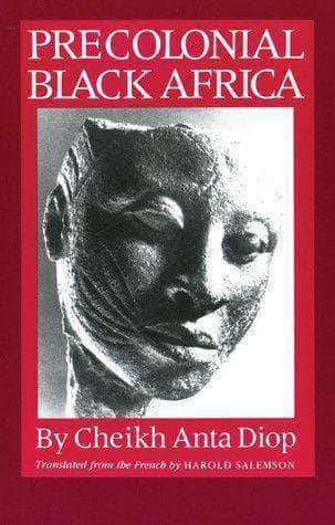 Precolonial Black Africa By Cheikh Ante Diop (E-Book) African American Books at United Black Books