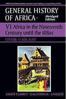 Download General History of Africa, Vol. VI: Africa in the Nineteenth Century until the 1880s (E-Book), Urban Books, Black History and more at United Black Books! www.UnitedBlackBooks.org