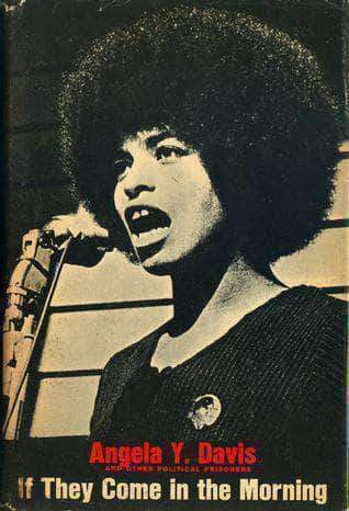 Angela Davis: If They Come in the Morning: Voices of Resistance - United Black Books