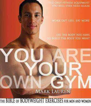 You Are Your Own Gym - The Bible Of Bodyweight Exercises For Men And Women (E-Book) African American Books at United Black Books