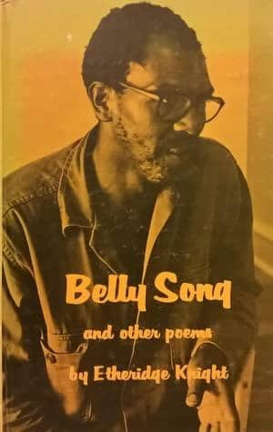 Belly Song and Other Poems by Etheridge Knight (Paperback)