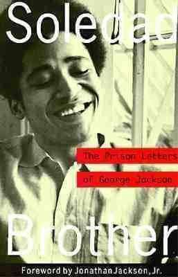 Download Soledad Brother - The Prison Letters From George Jackson (E-Book), Urban Books, Black History and more at United Black Books! www.UnitedBlackBooks.org