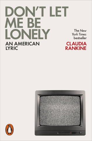 Download Don't Let Me Be Lonely: An American by Claudia Rankine (E-Book), Urban Books, Black History and more at United Black Books! www.UnitedBlackBooks.org