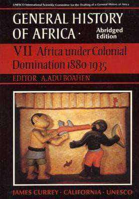 Download General History of Africa vol. VII: Africa under Colonial Domination 1880-1935 (E-Book), Urban Books, Black History and more at United Black Books! www.UnitedBlackBooks.org