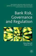 Download Bank Risk, Governance and Regulation (E-Book), Urban Books, Black History and more at United Black Books! www.UnitedBlackBooks.org
