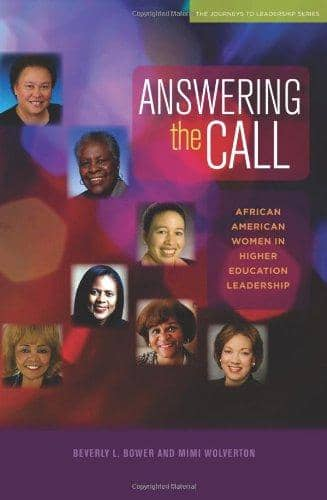 Download Answering the Call: African American Women in Higher Education Leadership (E-Book), Urban Books, Black History and more at United Black Books! www.UnitedBlackBooks.org