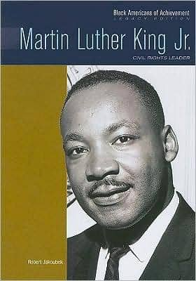 Martin Luther King (Black Americans of Achievement)