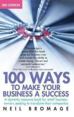 Download 100 Ways To Make Your Business A Success By Neil Bromage (E-Book), Urban Books, Black History and more at United Black Books! www.UnitedBlackBooks.org