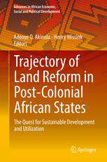 Download Trajectory of Land Reform in Post-Colonial African States; the Quest for Sustainable Development and Utilization -  (2019), Urban Books, Black History and more at United Black Books! www.UnitedBlackBooks.org