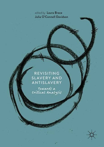 Download Revisiting Slavery and Antislavery; Towards a Critical Analysis (E-Book), Urban Books, Black History and more at United Black Books! www.UnitedBlackBooks.org