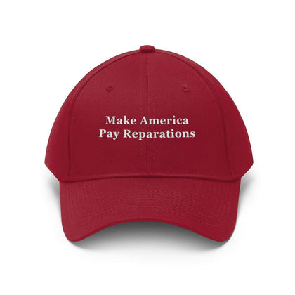 Make America Pay Reparations Hat - (Unisex, Twill Fabric)