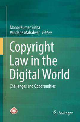 Download Copyright Law in the Digital World - Challenges and Opportunities - 1E (E-Book), Urban Books, Black History and more at United Black Books! www.UnitedBlackBooks.org