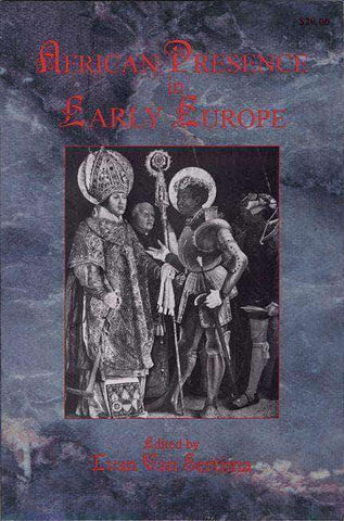 African Presence in Early Europe by Ivan Van Sertima (E-Book) African American Books at United Black Books