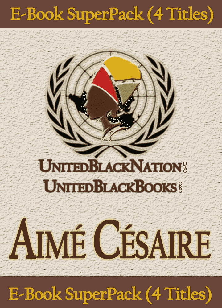 Aime Cesaire - eBook SuperPack (4 Titles) African American Books at United Black Books Black African American E-Books